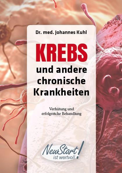Krebs und andere chronische Krankheiten - von Dr. med. Johannes Kuhl