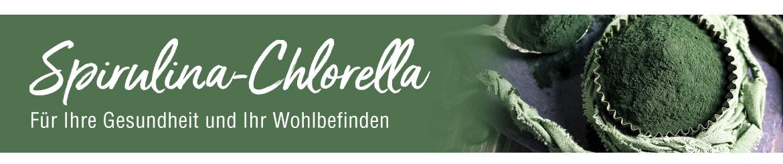 Spirulina und Chlorella - Für Ihre Gesundheit und Ihr Wohlbefinden