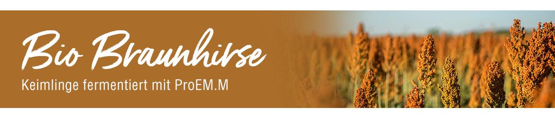 Bio Braunhirse - Keimlinge fermentiert mit ProEM.M