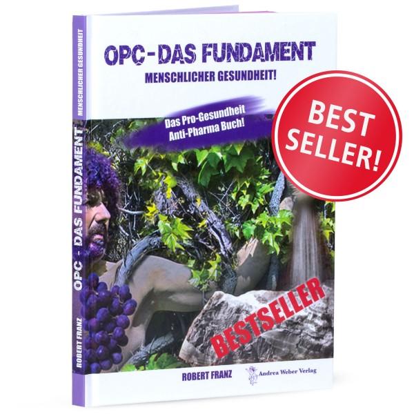 """Robert Franz - Buch """"OPC - Das Fundament Menschlicher Gesundheit!"""""""